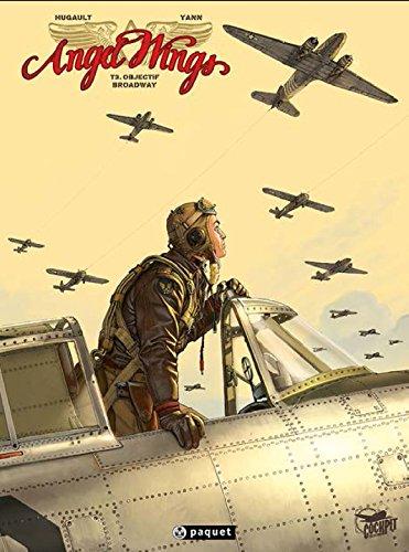 Angel Wings, tome 3 : Objectif Broadway
