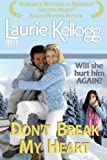 Dont Break My Heart: Book Six of the Return to Redemption Series (Volume 6)