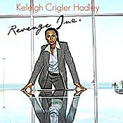 Revenge, Inc. | [Keleigh Crigler Hadley]