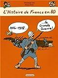 1914-1918, la Grande Guerre !