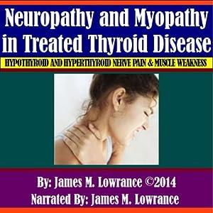 Neuropathy and Myopathy in Treated Thyroid Disease Audiobook