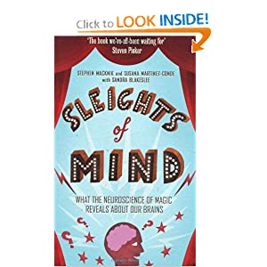 Sleights of Mind: Surprising Insights from the New Science of Neuro-magic ebook