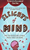 Susana Martinez-Conde Sleights of Mind: What the neuroscience of magic reveals about our brains