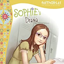 Sophie's Drama Audiobook by Nancy Rue Narrated by Judy Young