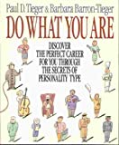 img - for Do What You Are: Discover the Perfect Career for You Through the Secrets of Personality Type book / textbook / text book