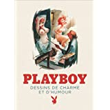 Playboy - Dessins de charme et d'humour.par Collectif