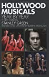 Stanley Green Hollywood Musicals Year by Year