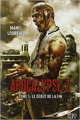 Apocalypse Z - La Trilogie