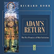 Hörbuch Adam's Return: The Five Promises of Male Spirituality