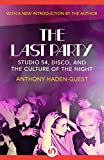 The Last Party: Studio 54, Disco, and the Culture of the Night (English Edition)