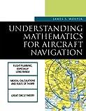 Understanding Mathematics for Aircraft Navigation (Understanding Aviation S)
