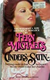 Cinders to Satin (0345303598) by Michaels, Fern