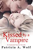 img - for Kissed by a Vampire (An Immortal Secrets Novella) book / textbook / text book