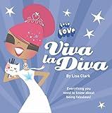 Lisa Clark Lola Love - Viva La Diva!