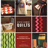 Denyse Schmidt Quilts: 30 Colorful Quilt and Patchwork Projects ~ Bethany Lyttle