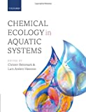 img - for By Christer Bronmark Chemical Ecology in Aquatic Systems [Paperback] book / textbook / text book