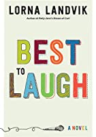 Best to Laugh: A Novel