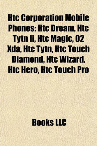 htc-corporation-mobile-phones-htc-dream-htc-evo-4g-htc-magic-o2-xda-htc-tytn-ii-htc-hero-htc-desire-