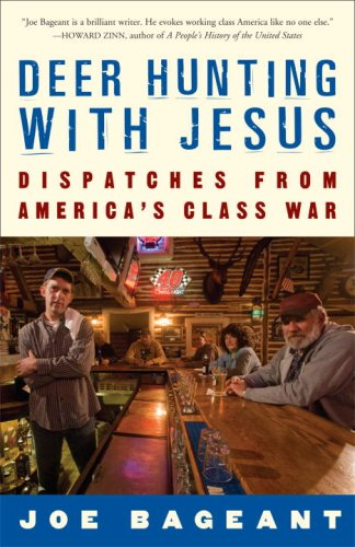 Deer Hunting with Jesus: Dispatches from America