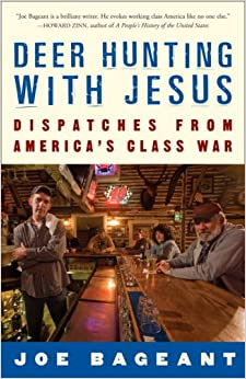 Deer Hunting with Jesus: Dispatches from America's Class War Paperback