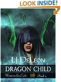 Dragon Child (Warriors For Light Book 2)