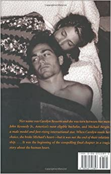 The Other Man: John F. Kennedy Jr., Carolyn Bessette, and Me: Michael Bergin: 9780060723897