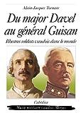 echange, troc Alain-Jacques Tornare - Du major Davel au général Guisan