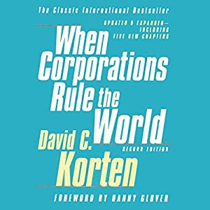 When Corporations Rule the World, Second Edition Audiobook