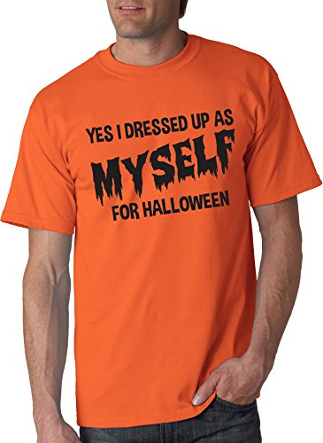 I Dressed Up As Myself For Halloween T Shirt Funny Costume Tee