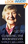Climbing The Bookshelves: The autobio...