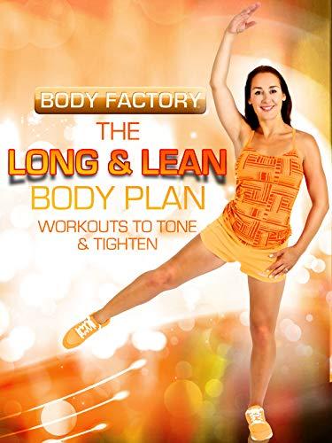 Body Factory - The Long & Lean Body Plan: Workouts to Tone & Tighten