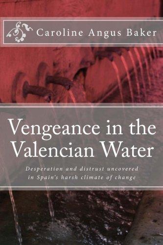 Vengeance in the Valencian Water: Volume 2 (Secrets of Spain)