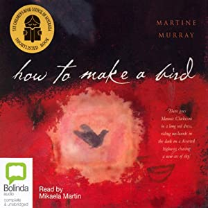 How to Make a Bird | [Martine Murray]