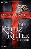 Der Kreuzritter - Rückkehr (345347094X) by Jan Guillou
