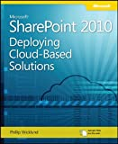 Microsoft SharePoint 2010: Deploying Cloud-Based Solutions