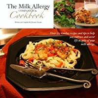 The Milk Allergy Companion & Cookbook by BookSurge Publishing