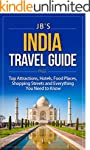 India Travel Guide: Top Attractions,...