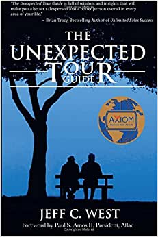 The Unexpected Tour Guide: A Salesman, A Homeless Man And An Incredible Adventure