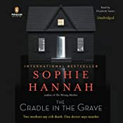 The Cradle in the Grave: A Novel | [Sophie Hannah]