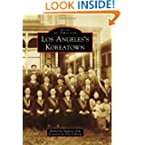 Los Angeles's Koreatown (Images of America (Arcadia Publishing))