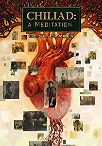 Chiliad: A Meditation by Clive Barker and Jon Foster