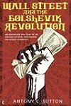 Wall Street and the Bolshevik Revolut...