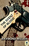 The Scent of Blood (A Nathaniel Singer P.I. Novel Book 1)