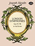 London Symphonies Nos. 93-98 (Dover Music Scores) (0486297543) by Haydn, Joseph