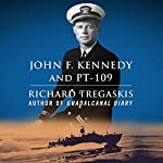 John F. Kennedy and PT-109 | Richard Tregaskis
