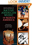 Encyclopedia of Native American Music...