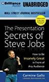 img - for The Presentation Secrets of Steve Jobs: How to Be Insanely Great in Front of Any Audience by Gallo, Carmine (2013) Audio CD book / textbook / text book