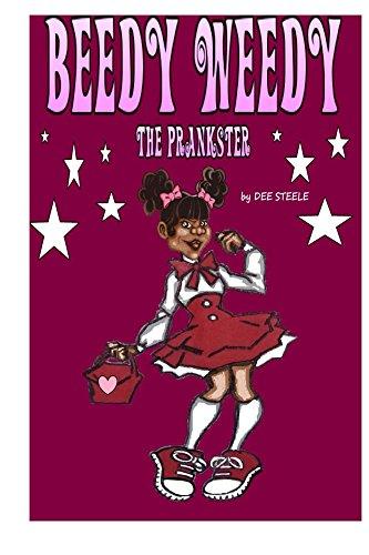 Book: Beedy Weedy The Prankster by Dee Steele