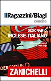 img - for il Ragazzini/Biagi Concise Dizionario Inglese-Italiano / English-Italian Dictionary book / textbook / text book