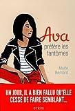 vignette de 'Ava n° 1<br /> Ava préfère les fantômes (Maïté Bernard)'